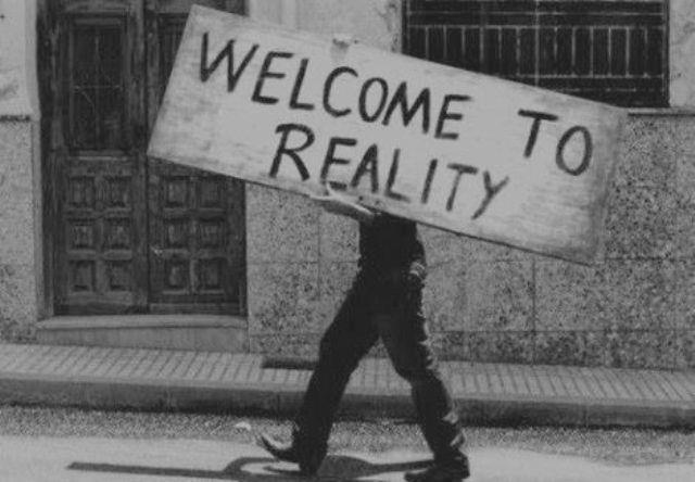 bienvenue dans la réalité